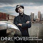 Daniel Powter Songs From Under The Radar (US Version)