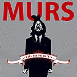 Murs Murs For President (Edited)
