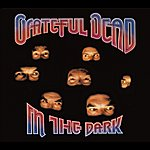 Grateful Dead In The Dark (Expanded)
