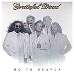 Grateful Dead Go To Heaven