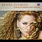 Renée Fleming Strauss Four Last Songs (Deluxe Version)