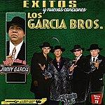Los Garcia Bros. Solo Exitos y Nuevas Canciones