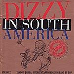 Quincy Jones Dizzy In South America Volume 3