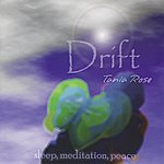 Tania Rose Drift : Sleep, Meditation, Peace