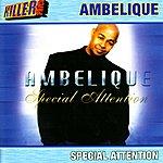 Ambelique Special Attention