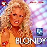 Blondy Dansez, Dansez (I'm Dancing, Dancing )
