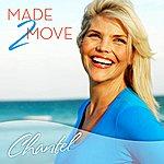 Chantel Made 2 Move