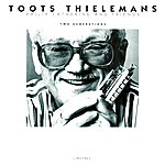 Toots Thielemans Two Generations