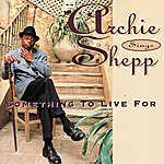 Archie Shepp Something to Live For