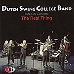 Dutch Swing College Band Euro City Concerts: The Real Thing