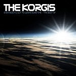 The Korgis Everybody's Got To Learn Sometime - The Best Of