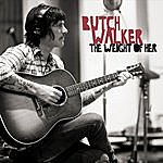 Butch Walker The Weight Of Her - Single