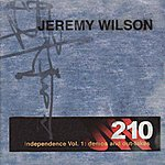 Jeremy Wilson Independence Vol. 1: Demos and Out-takes