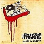 Frantic Audio & Murder