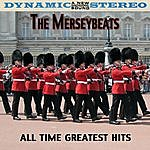 The Merseybeats All Time Greatest Hits