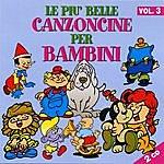 Serena E I Bimbiallegri Le Piu' Belle Canzoncine Per Bambini - Volume 3