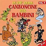 Serena E I Bimbiallegri Le Piu' Belle Canzoncine Per Bambini - Volume 4