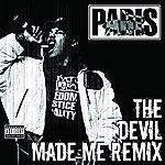 Paris The Devil Made Me Remix (Parental Advisory)