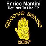 Enrico Mantini Returns to Life EP