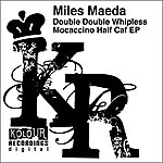 Miles Maeda Double Double Whipless Mocaccino Half Caf EP