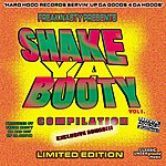Freak Nasty Shake Ya Booty Compilation, Vol.1 (Parental Advisory)