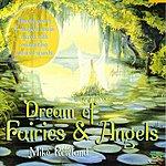 Mike Rowland Dream Of Fairies & Angels