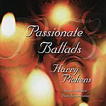Harry Pickens Passionate Ballads
