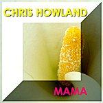 Chris Howland MAMA