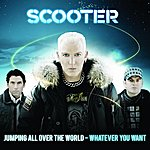 Scooter Jumping All Over The World - Whatever You Want