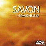 Savon Someone Else