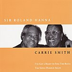 Carrie Smith I've Got A Right To Sing The Blues