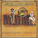 Michael Martin Murphey Heartland Cowboy: Cowboy Songs Vol. 5