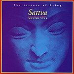 Manish Vyas Sattva - The Essence Of Being