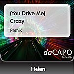 Helen (You Drive Me) Crazy (Remix)