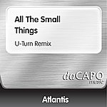 Atlantis All The Small Things (U-Turn Remix)