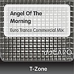 T-Zone Angel Of The Morning (Euro Trance Commercial Mix)