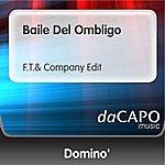 Domino Baile Del Ombligo (F.T.& Company Edit)