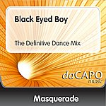 Masquerade Black Eyed Boy (The Definitive Dance Mix)