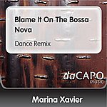 Marina Xavier Blame It On The Bossa Nova (Dance Remix)