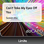Limite Can't Take My Eyes Off You (Susan Mix)