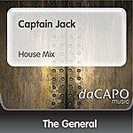 The General Captain Jack (House Mix)