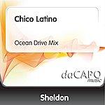 Sheldon Chico Latino (Ocean Drive Mix)