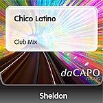 Sheldon Chico Latino (Club Mix)