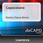 Lawrence Copacabana (Factory Dance Remix)