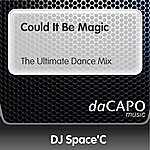 DJ Space'C Could It Be Magic (The Ultimate Dance Mix)