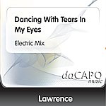 Lawrence Dancing With Tears In My Eyes (Electric Mix)
