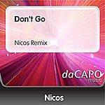 Nicos Don't Go (Nicos Remix)