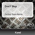 Karel Don't Stop (Factory Team Remix)