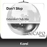 Karel Don't Stop (Extended Club Mix)