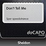 Sheldon Don't Tell Me (Sper speedotrance)